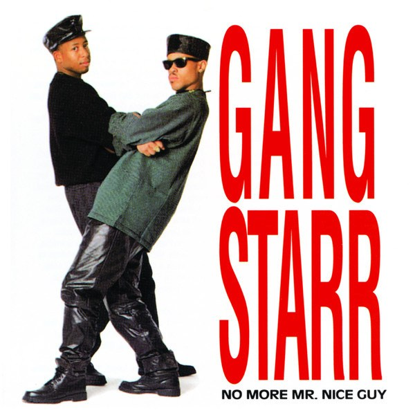 Gang-Starr-No-More-Mr.-Nice-Guy