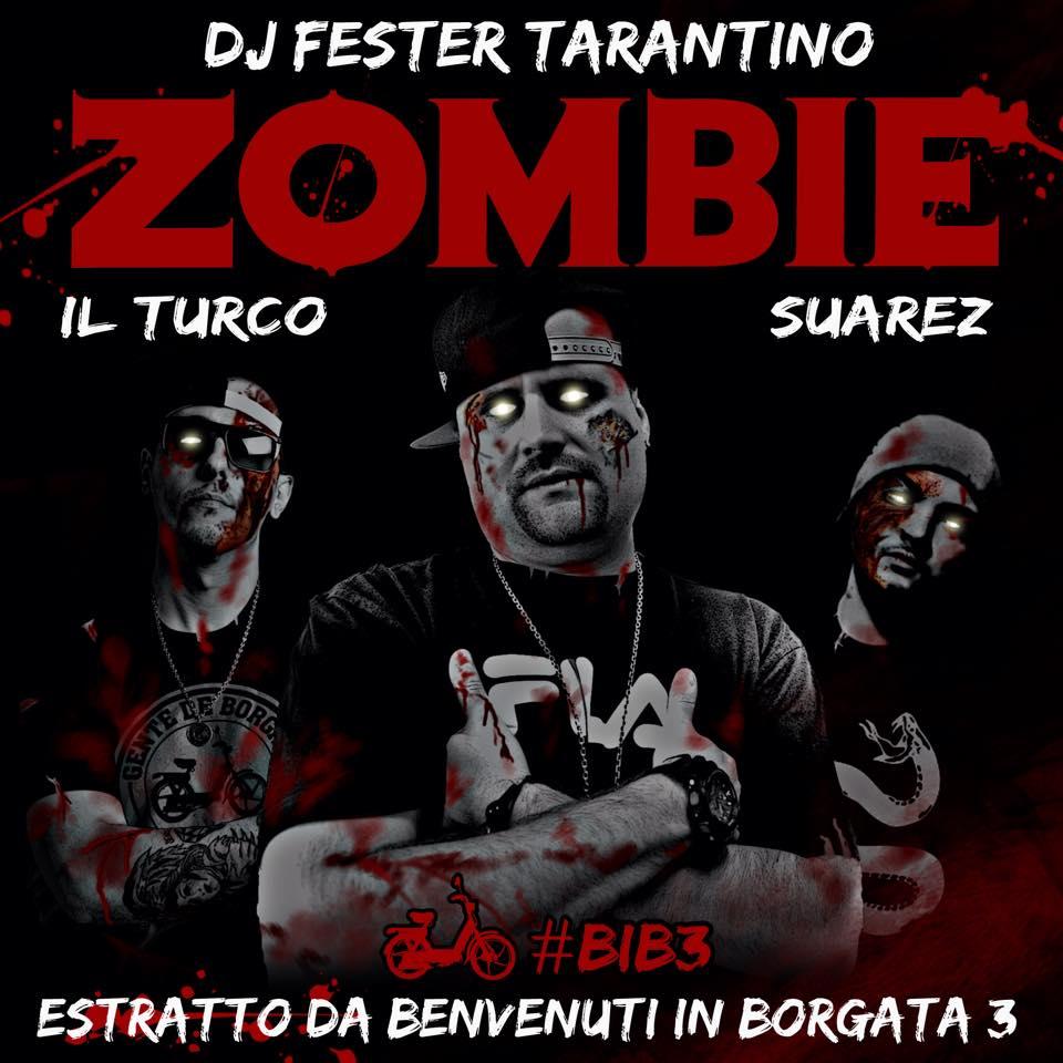 Dj Fester Tarantino Con Il Brano Zombie Annuncia Benvenuti