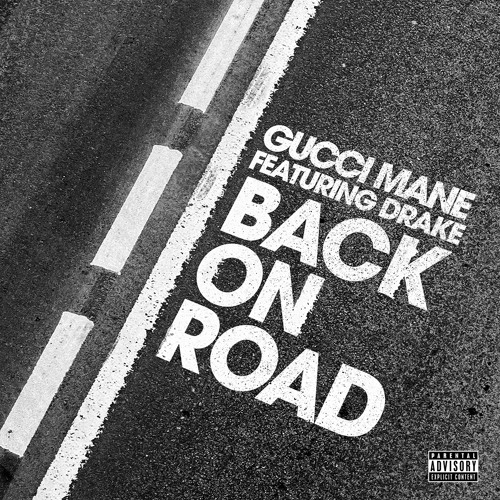 Gucci Mane collabora con Drake per il singolo Back On Road