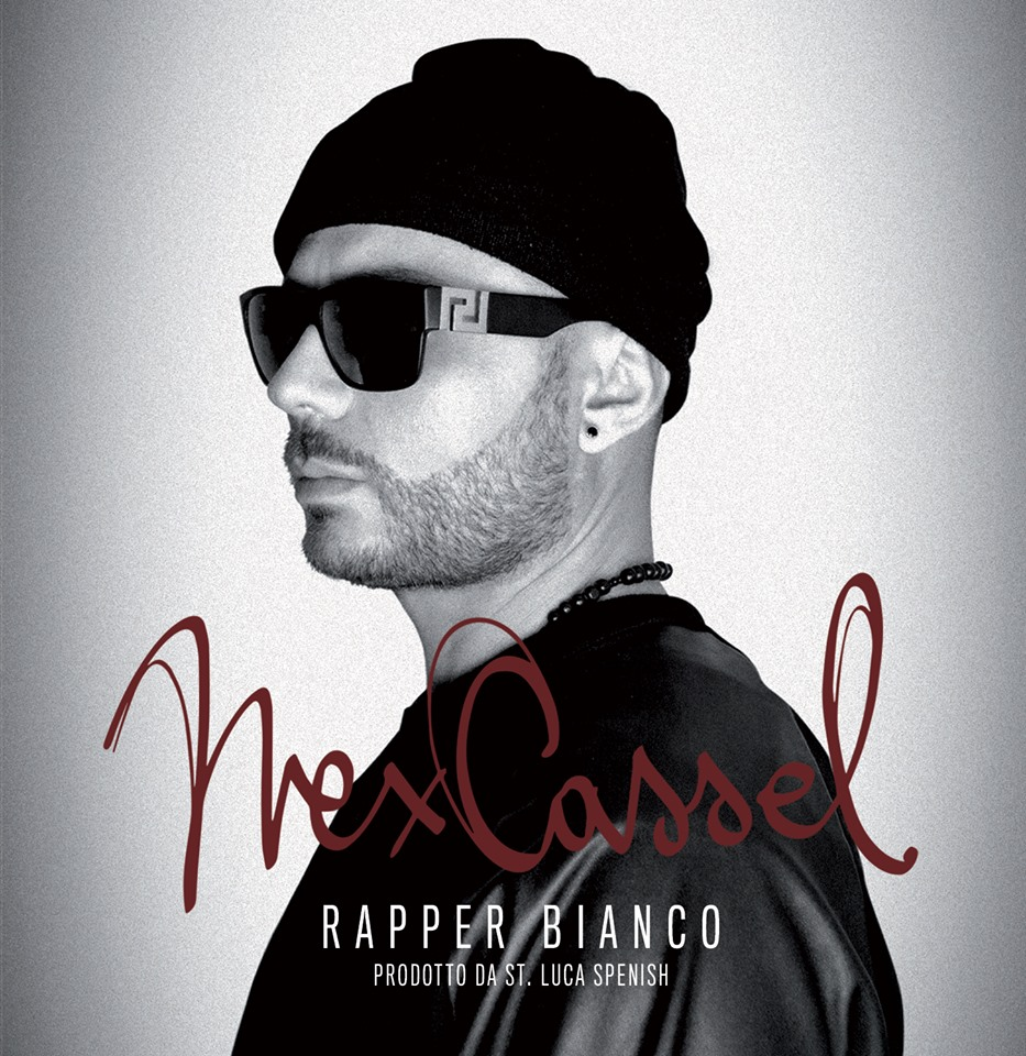 Nex Cassel - Rapper Bianco (album)