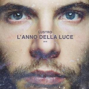 Lustro - L'anno della luce (album)