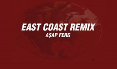 Quanta gente in East Coast (Remix) di ASAP Ferg!