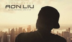Lloyd Banks fuori con il tape All Or Nothing: Live It Up