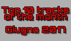 Top 10 Tracks of the Month - Giugno 2017