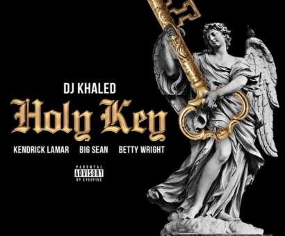 Dj Khaled pubblica Holy Key, con Kendrick Lamar, Big Sean e Betty Wright
